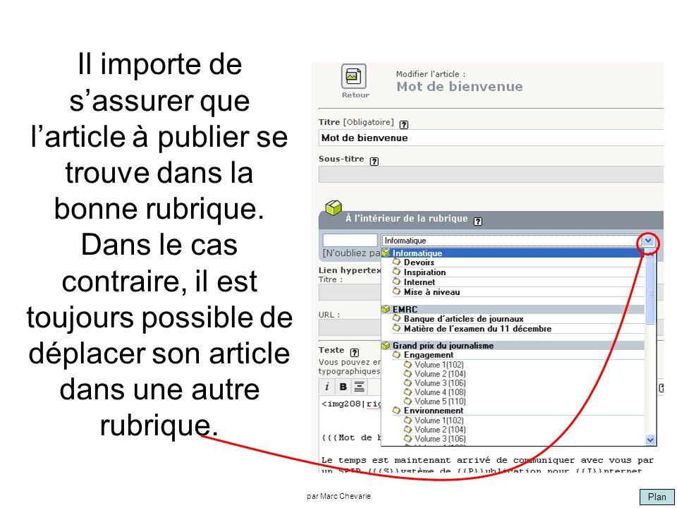 Plan par Marc Chevarie Il importe de sassurer que larticle à publier se trouve dans la bonne rubrique.