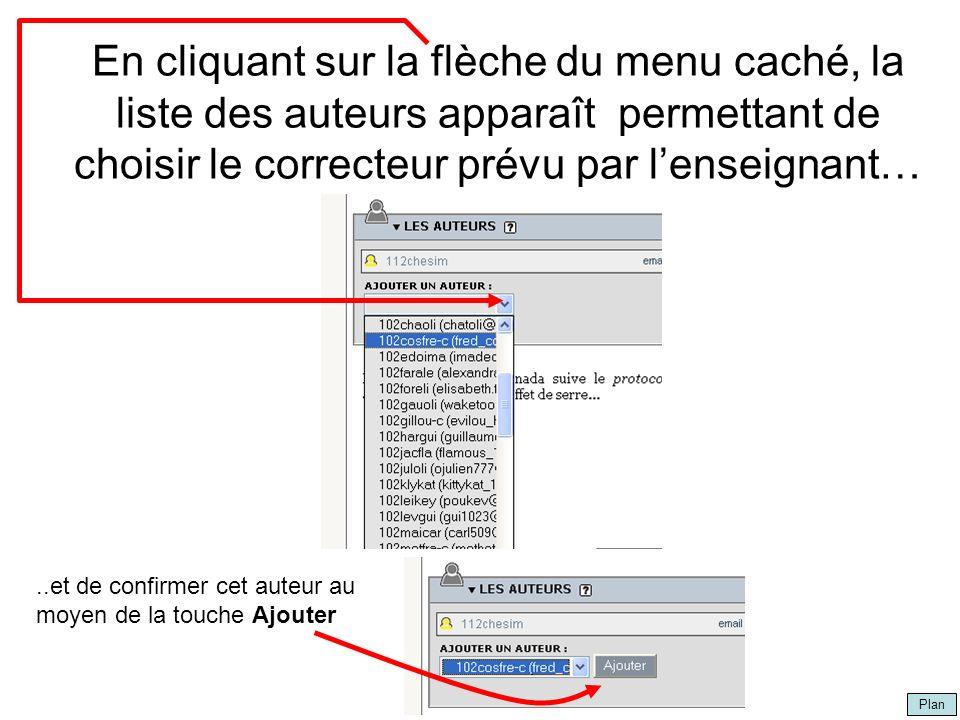 Plan par Marc Chevarie En cliquant sur la flèche du menu caché, la liste des auteurs apparaît permettant de choisir le correcteur prévu par lenseignan