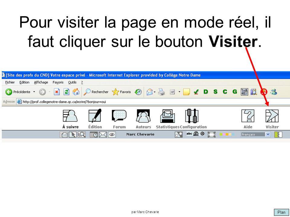 Plan par Marc Chevarie Pour visiter la page en mode réel, il faut cliquer sur le bouton Visiter.