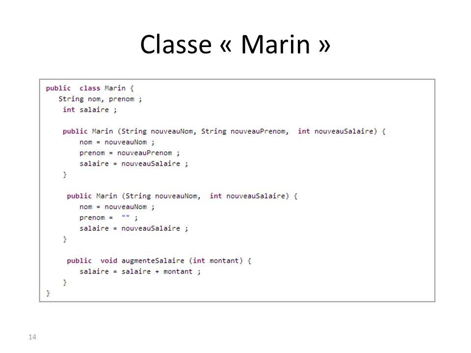 Classe « Marin » 14