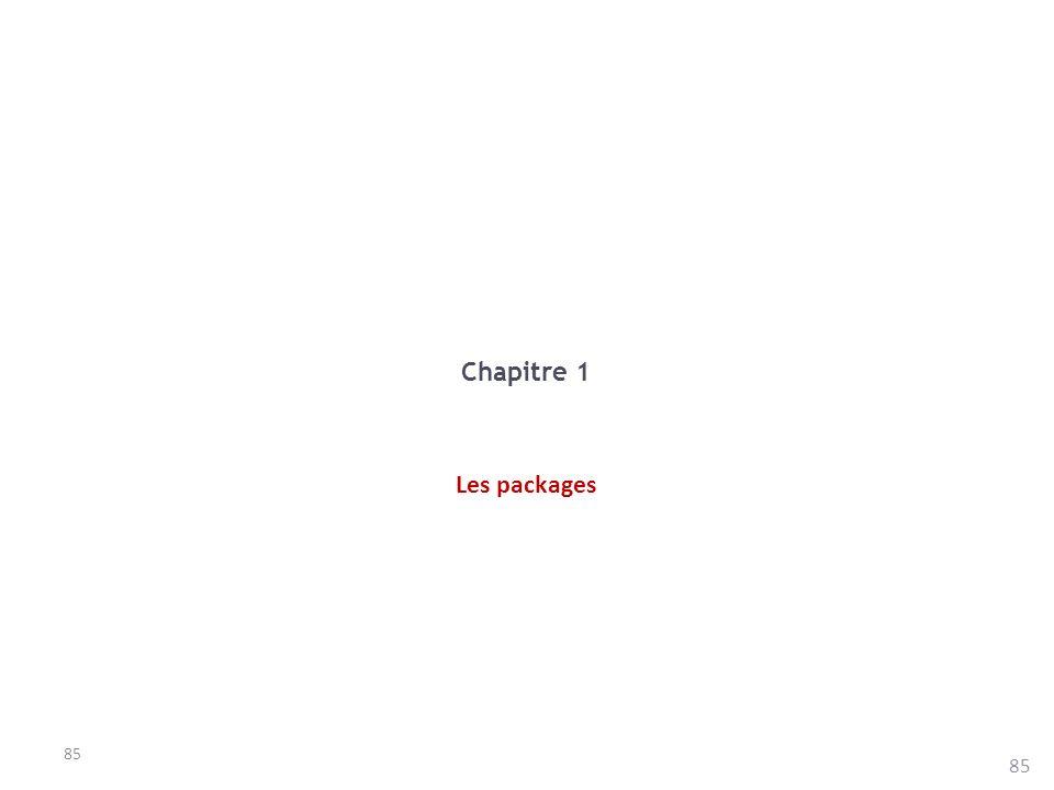 85 Chapitre 1 Les packages
