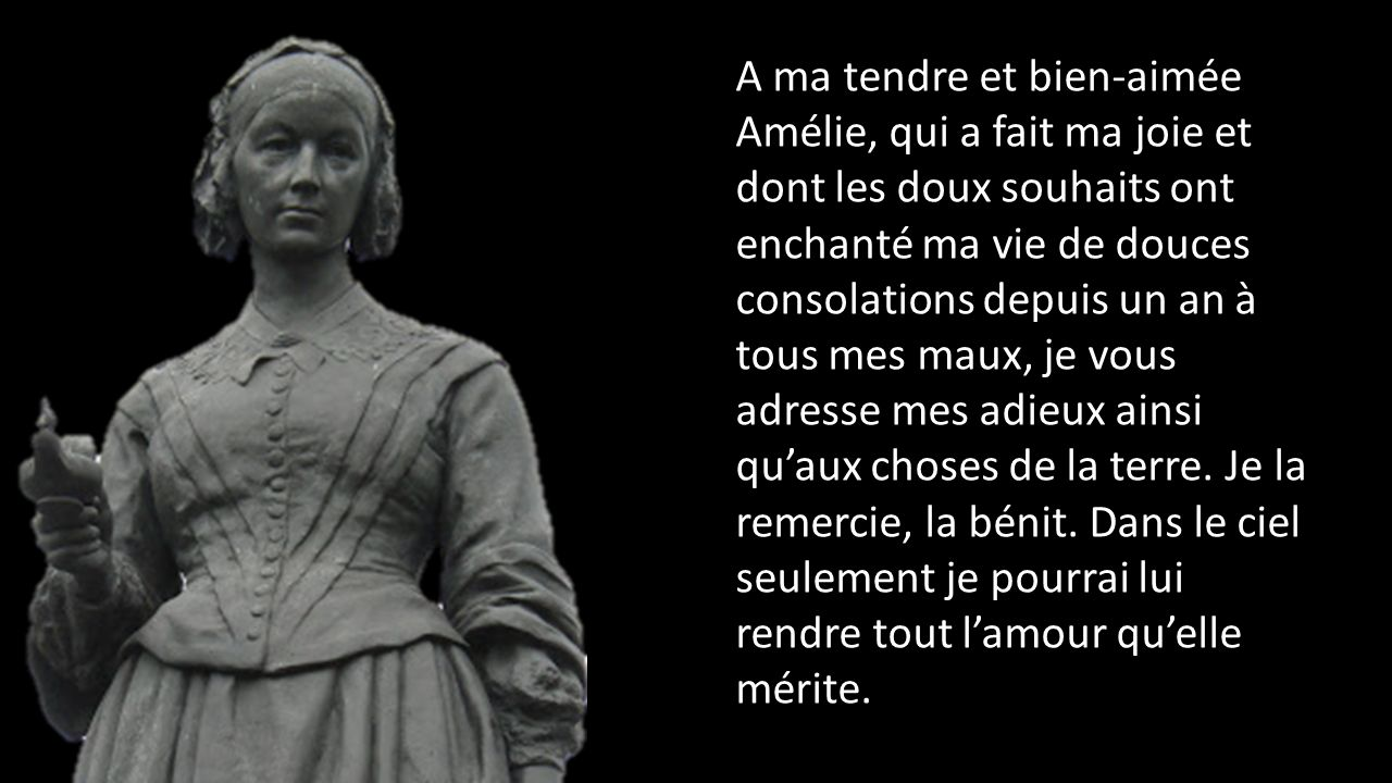 A ma tendre et bien-aimée Amélie, qui a fait ma joie et dont les doux souhaits ont enchanté ma vie de douces consolations depuis un an à tous mes maux