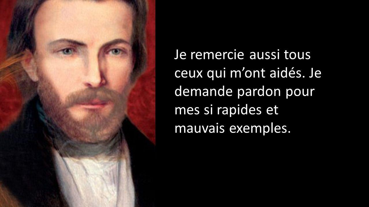 Yo solicito sus oraciones a la Sociedad de San Vicente de Paúl de mis amigos de Lyon.