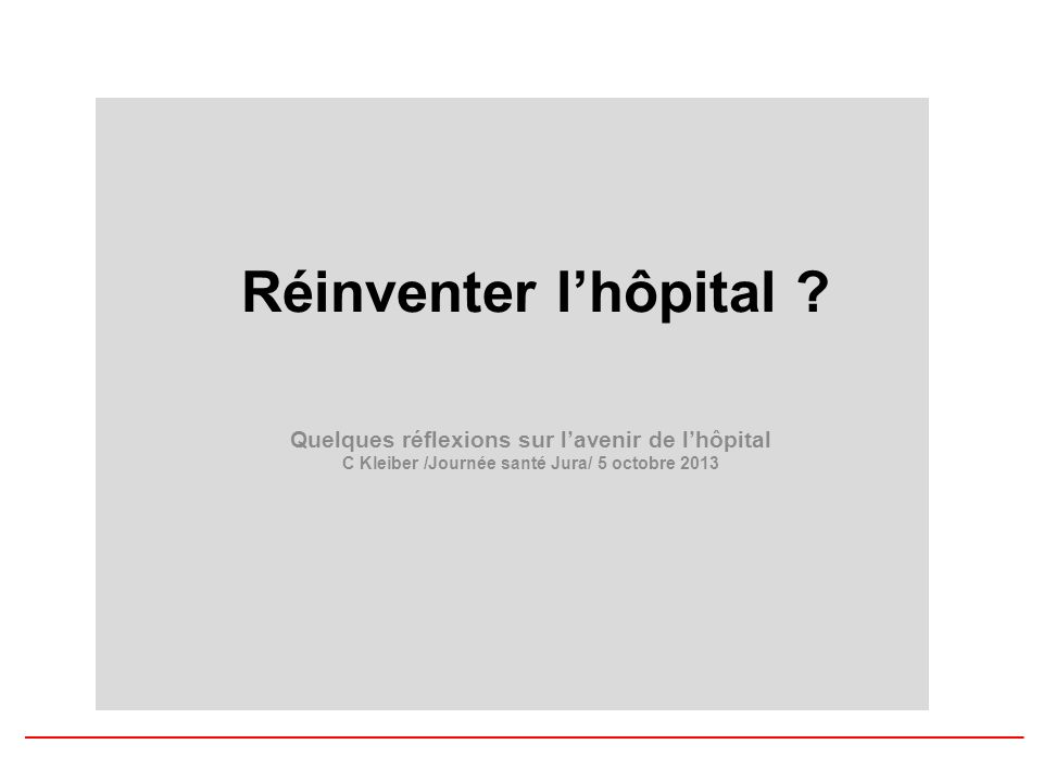 Réinventer lhôpital .
