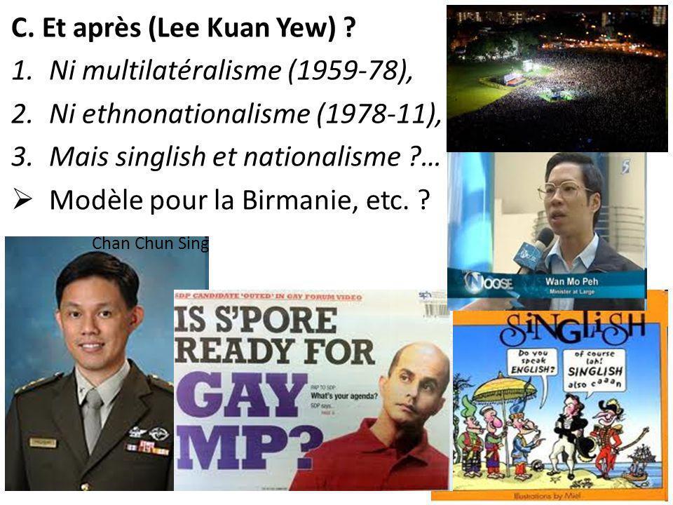C. Et après (Lee Kuan Yew) .