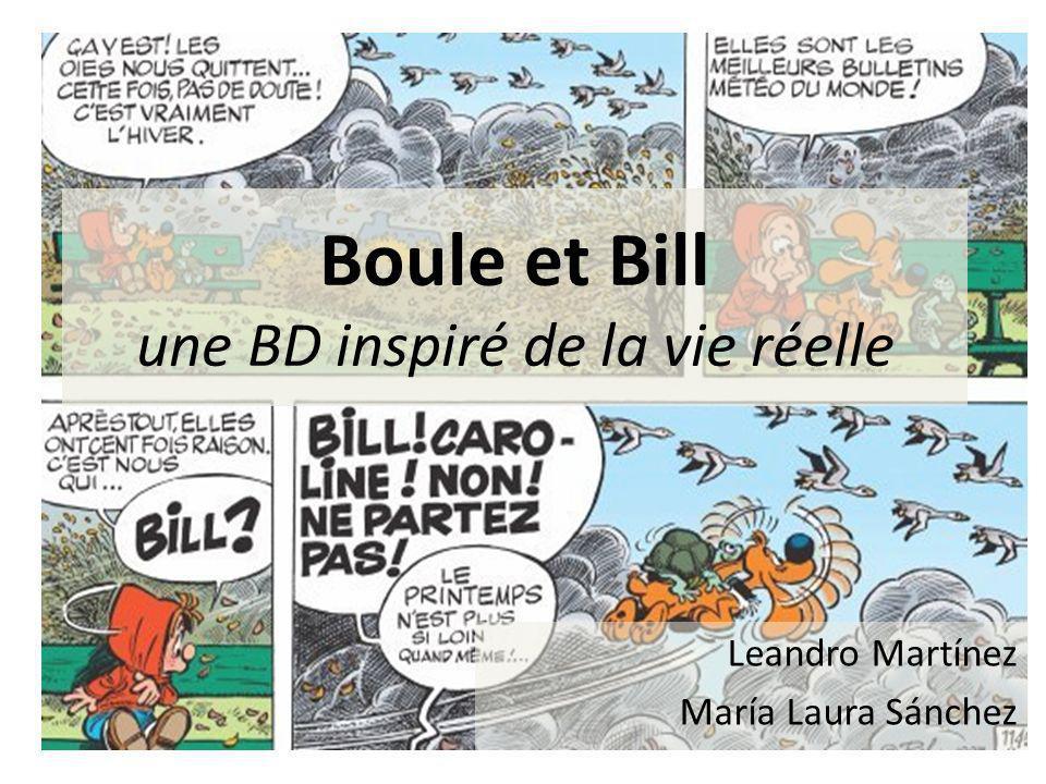 Boule et Bill une BD inspiré de la vie réelle Leandro Martínez María Laura Sánchez