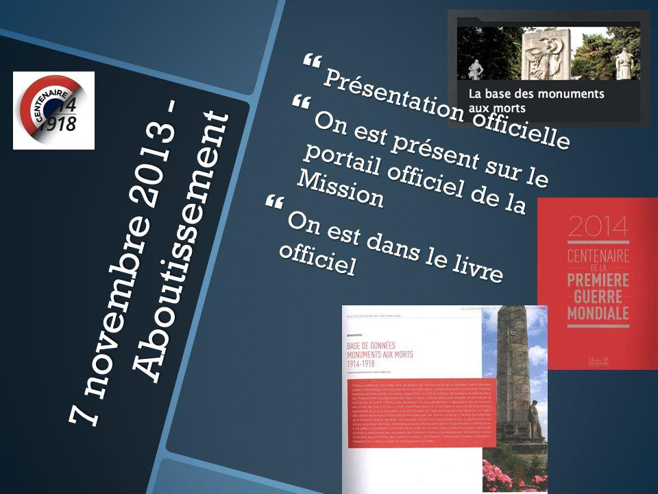 7 novembre 2013 - Aboutissement Présentation officielle Présentation officielle On est présent sur le portail officiel de la Mission On est présent sur le portail officiel de la Mission On est dans le livre officiel On est dans le livre officiel