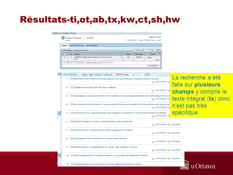 Résultats-ti,ot,ab,tx,kw,ct,sh,hw La recherche a été faite sur plusieurs champs y compris le texte intégral (tx) donc nest pas très spécifique
