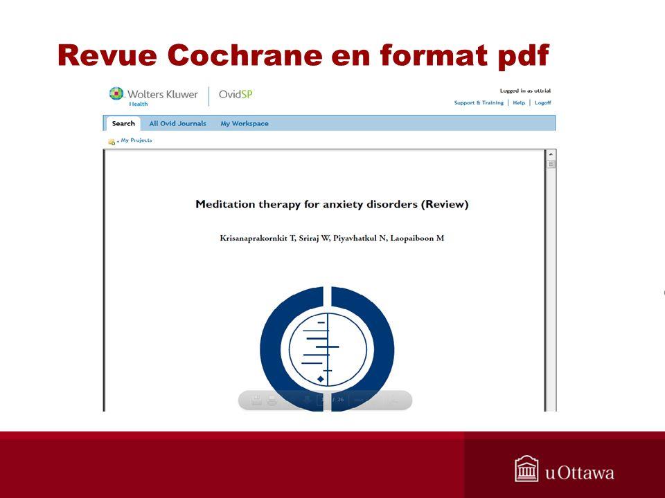 Revue Cochrane en format pdf Cliquer sur les icônes pour imprimer ou sauvegarder