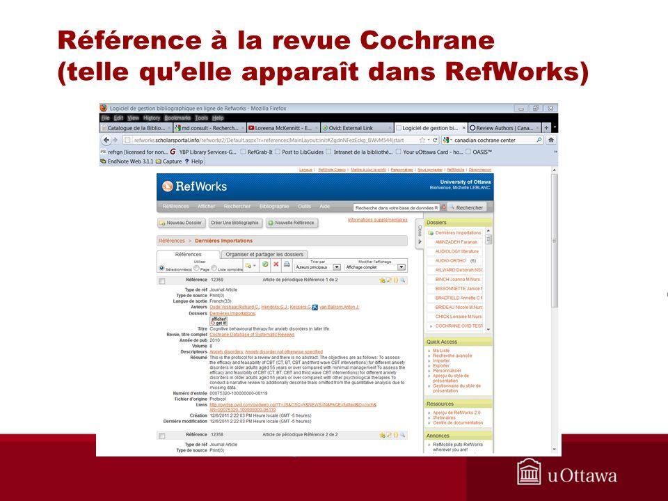 Référence à la revue Cochrane (telle quelle apparaît dans RefWorks)