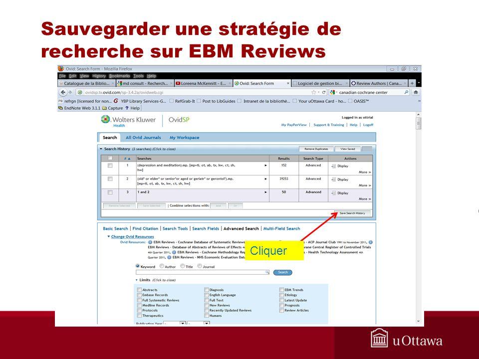 Sauvegarder une stratégie de recherche sur EBM Reviews Cliquer