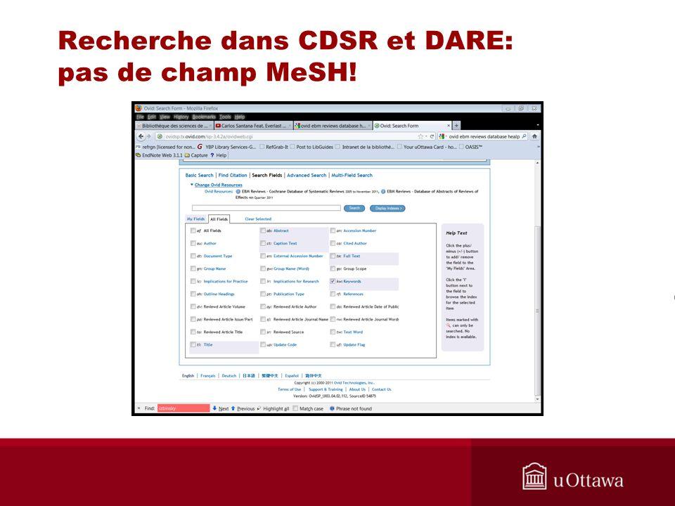 Recherche dans CDSR et DARE: pas de champ MeSH!