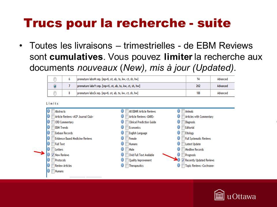 Trucs pour la recherche - suite Toutes les livraisons – trimestrielles - de EBM Reviews sont cumulatives.