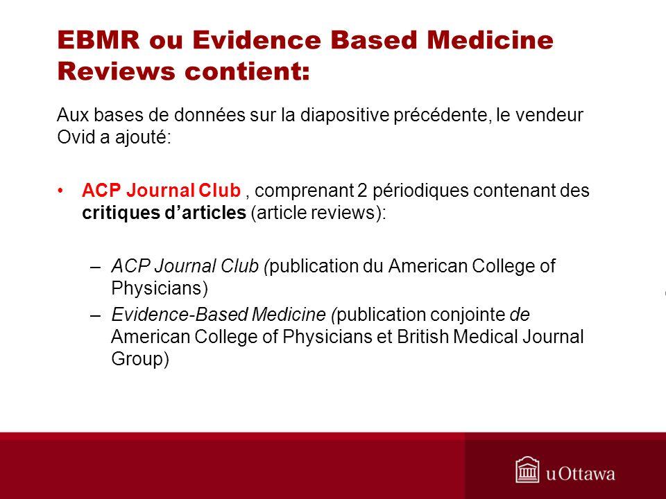 Référence à la même revue Cochrane dans Medline Toutefois, tous les MeSH ne sont pas des mots-clés.