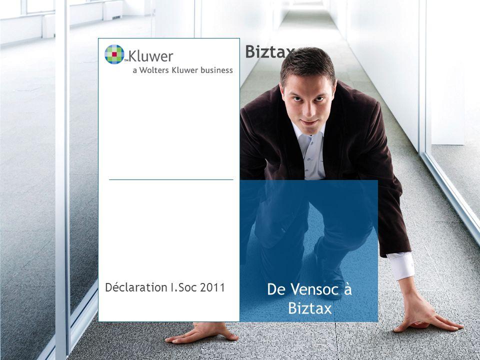 De Vensoc à Biztax Biztax Déclaration I.Soc 2011
