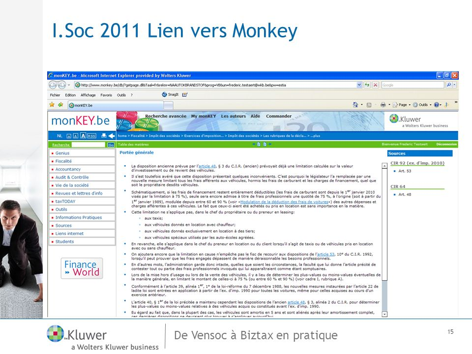 De Vensoc à Biztax en pratique 15 I.Soc 2011 Lien vers Monkey