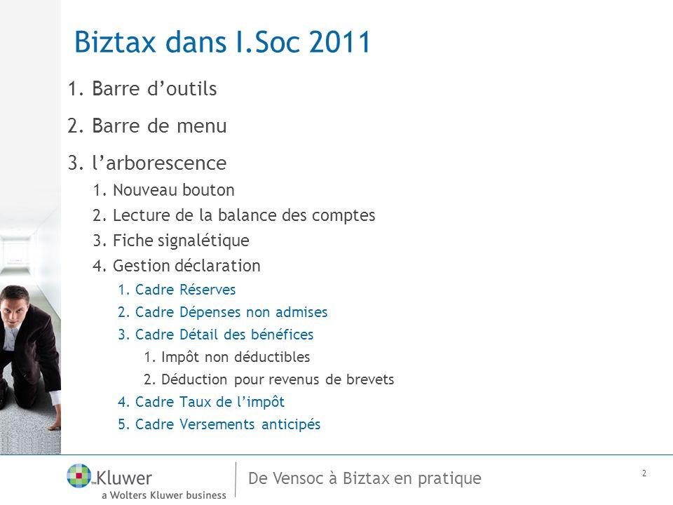 De Vensoc à Biztax en pratique 2 Biztax dans I.Soc 2011 1.