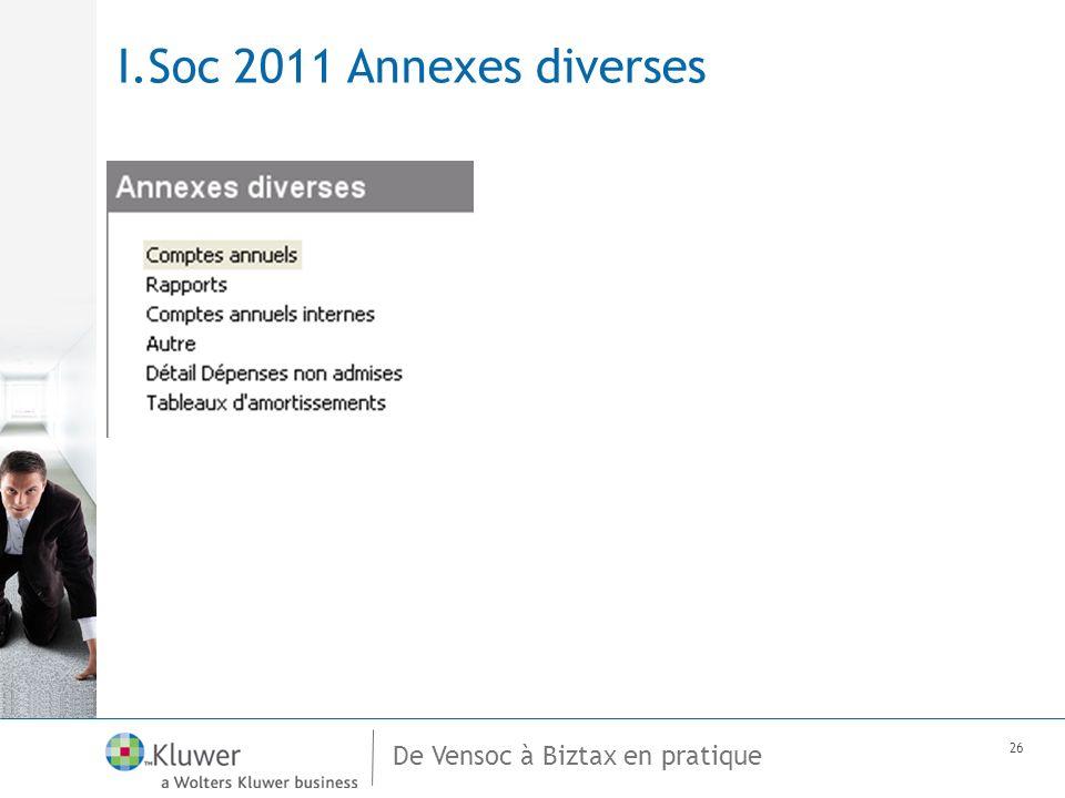 De Vensoc à Biztax en pratique 26 I.Soc 2011 Annexes diverses