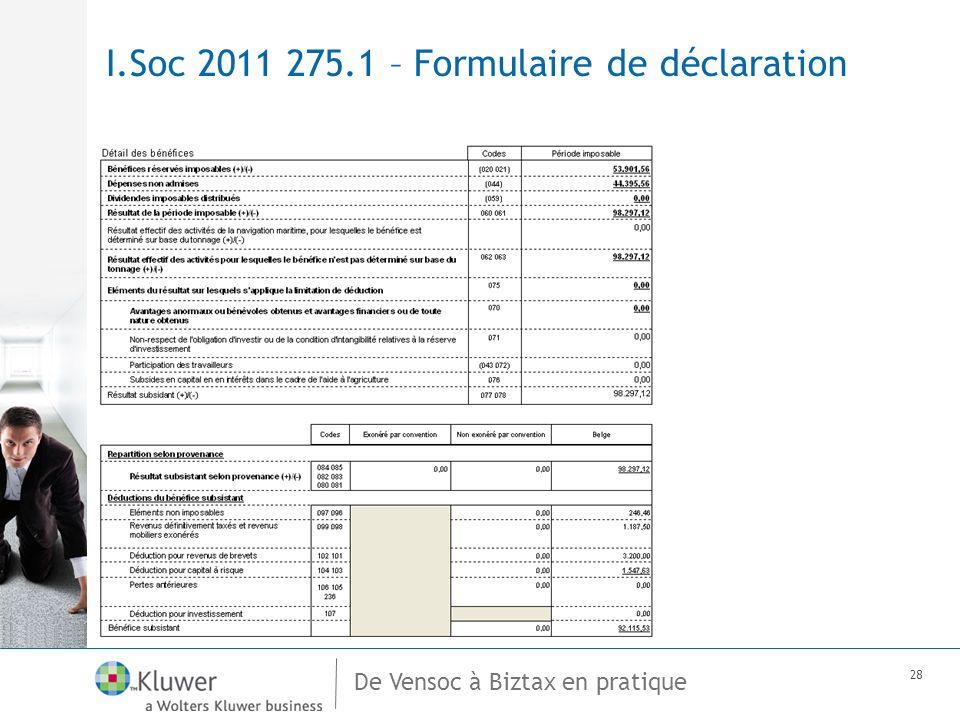 De Vensoc à Biztax en pratique 28 I.Soc 2011 275.1 – Formulaire de déclaration