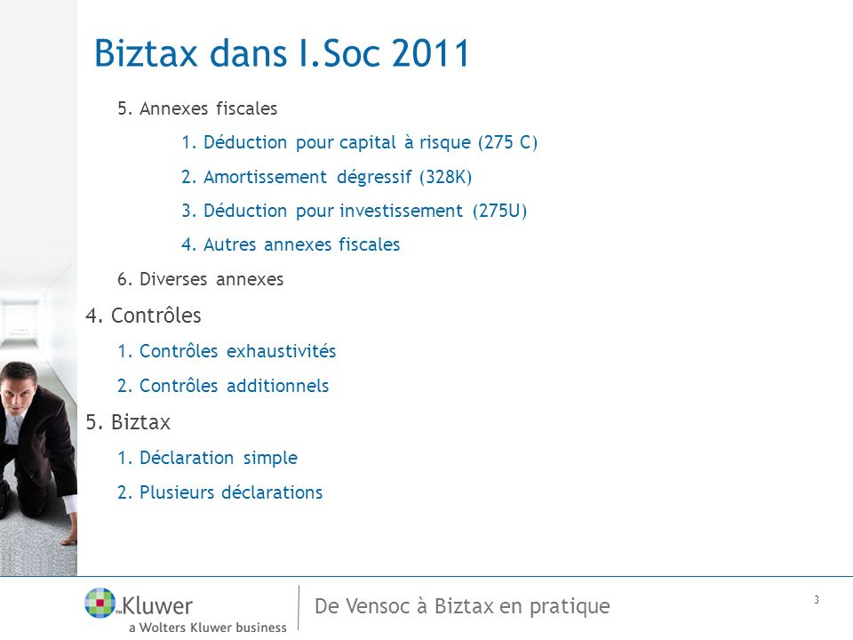 De Vensoc à Biztax en pratique 3 Biztax dans I.Soc 2011 5.