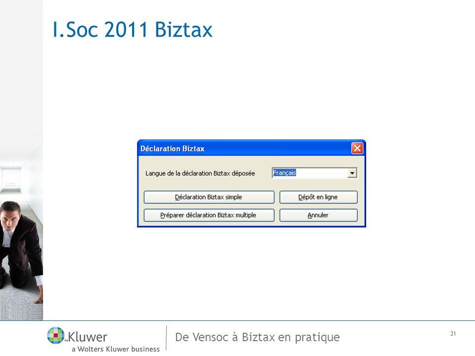 De Vensoc à Biztax en pratique 31 I.Soc 2011 Biztax