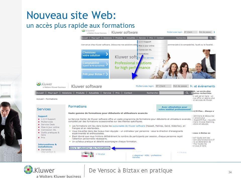 De Vensoc à Biztax en pratique Nouveau site Web: un accès plus rapide aux formations 34