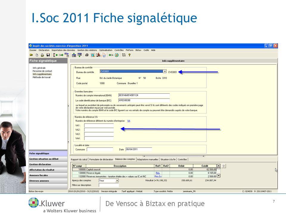 De Vensoc à Biztax en pratique 7 I.Soc 2011 Fiche signalétique