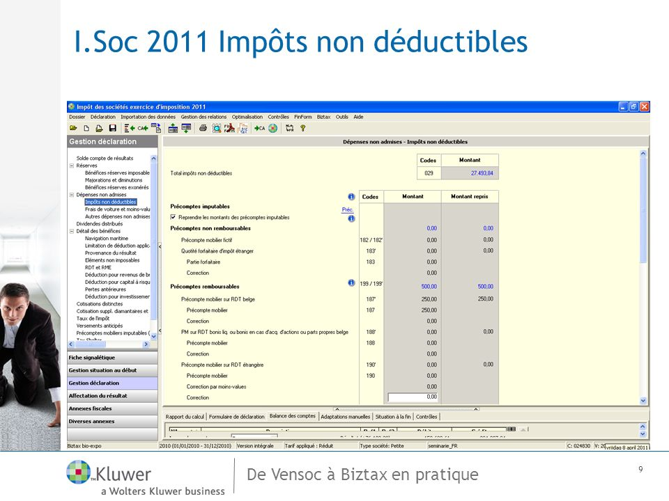 De Vensoc à Biztax en pratique 9 I.Soc 2011 Impôts non déductibles