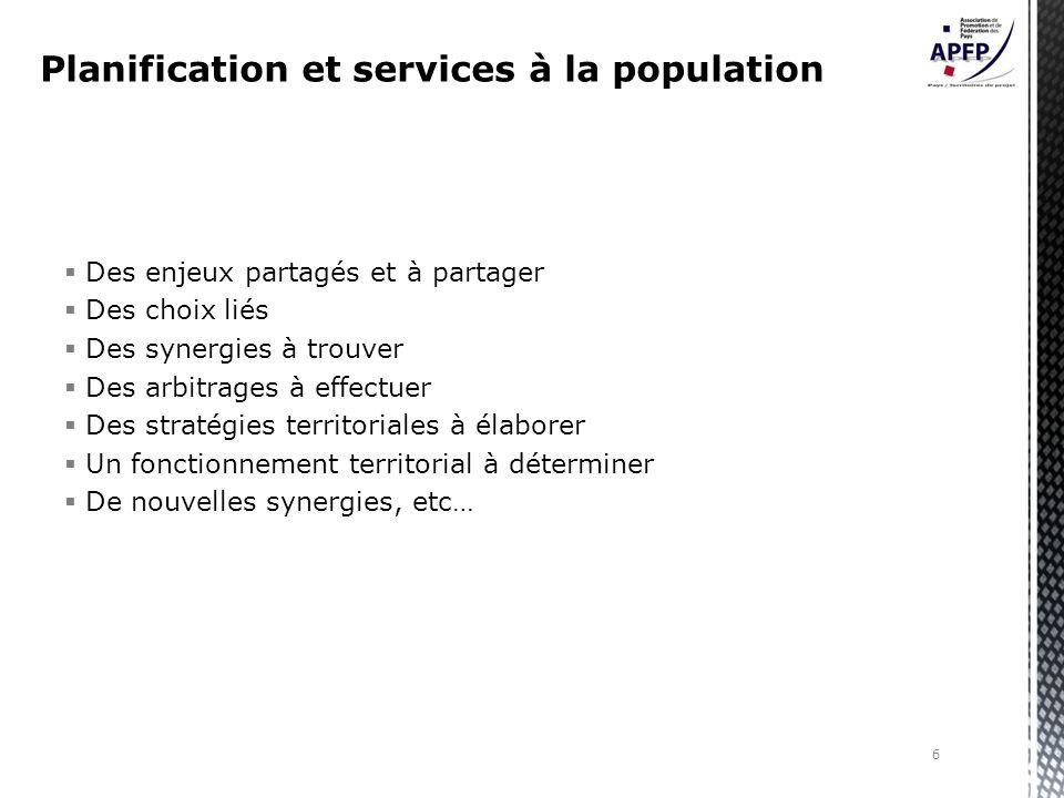 Des enjeux partagés et à partager Des choix liés Des synergies à trouver Des arbitrages à effectuer Des stratégies territoriales à élaborer Un fonctionnement territorial à déterminer De nouvelles synergies, etc… 6