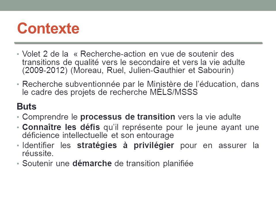 Contexte Volet 2 de la « Recherche-action en vue de soutenir des transitions de qualité vers le secondaire et vers la vie adulte (2009-2012) (Moreau,