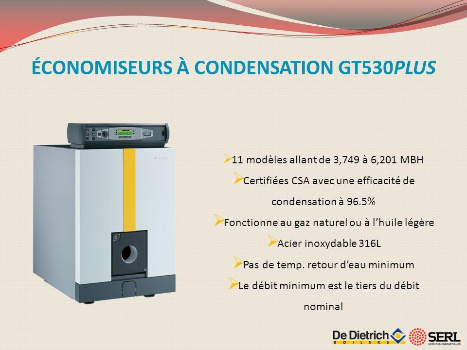 11 modèles allant de 3,749 à 6,201 MBH Certifiées CSA avec une efficacité de condensation à 96.5% Fonctionne au gaz naturel ou à lhuile légère Acier i