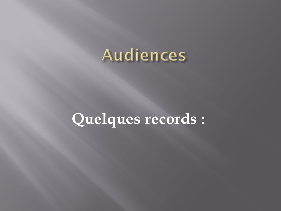 Quelques records :