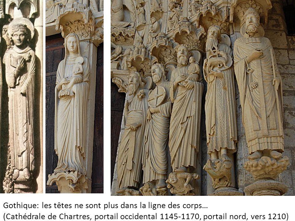 Gothique: les têtes ne sont plus dans la ligne des corps… (Cathédrale de Chartres, portail occidental 1145-1170, portail nord, vers 1210)