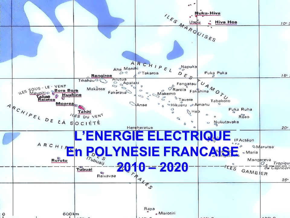 1 / LENERGIE ELECTRIQUE En POLYNESIE FRANCAISE 2010 – 2020
