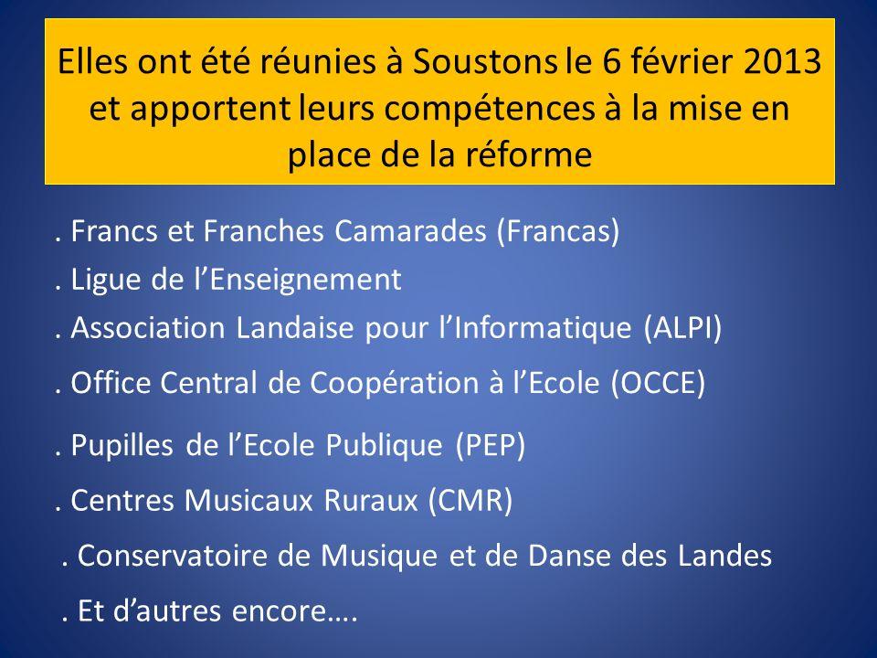 Elles ont été réunies à Soustons le 6 février 2013 et apportent leurs compétences à la mise en place de la réforme. Francs et Franches Camarades (Fran