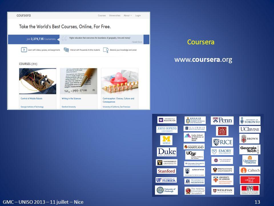 GMC – UNISO 2013 – 11 juillet – Nice 13 Coursera www.coursera.org