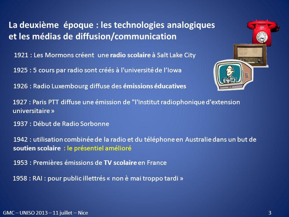 1963, en France, la Radio Télévision Scolaire met en place des diffusions destinées à une large population de téléspectateurs adultes ; ORTF : diffusion démissions éducatives pour adultes ; le CNAM : Télé-Cnam : enseignements télévisuels dans le cadre de la promotion supérieure du travail .