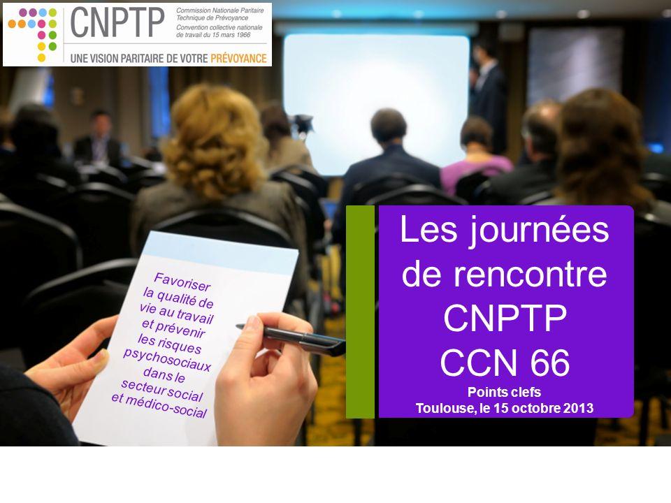 Favoriser la qualité de vie au travail et prévenir les risques psychosociaux dans le secteur social et médico-social Les journées de rencontre CNPTP C