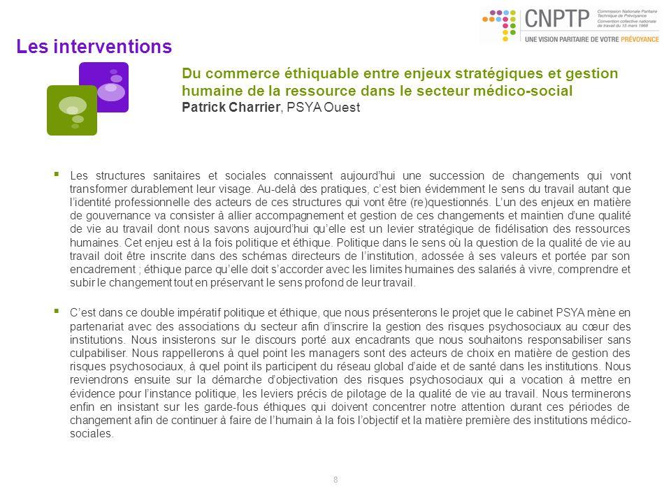 Les interventions Du commerce éthiquable entre enjeux stratégiques et gestion humaine de la ressource dans le secteur médico-social Patrick Charrier,