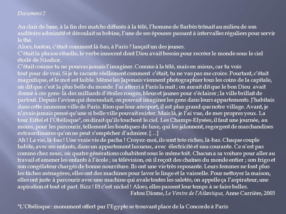 Document 2 Au clair de lune, à la fin des matchs diffusés à la télé, lhomme de Barbès trônait au milieu de son auditoire admiratif et déroulait sa bob