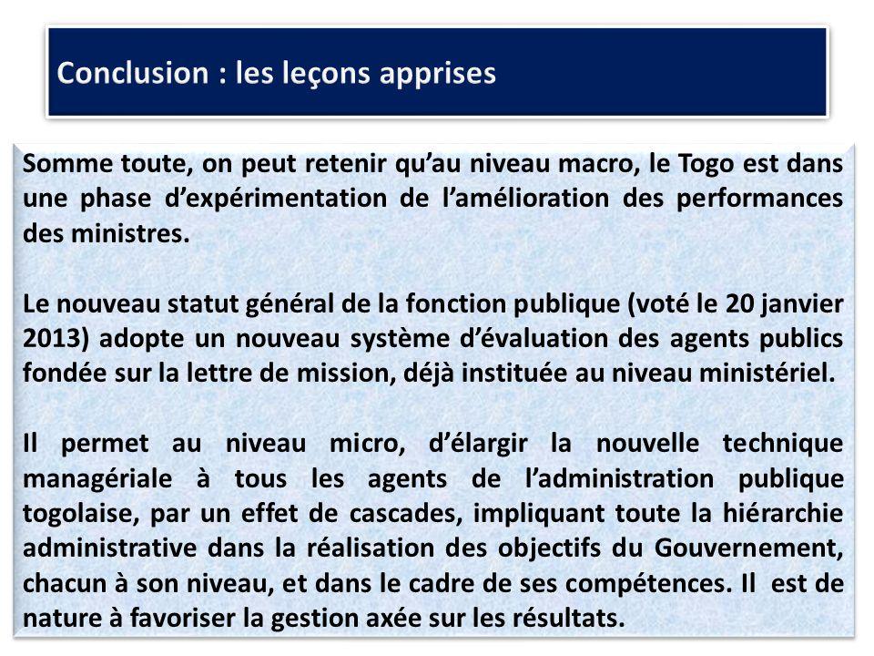 Somme toute, on peut retenir quau niveau macro, le Togo est dans une phase dexpérimentation de lamélioration des performances des ministres.