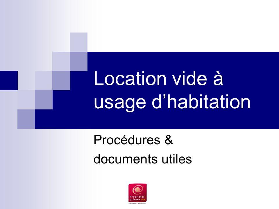 Location vide à usage dhabitation Procédures & documents utiles