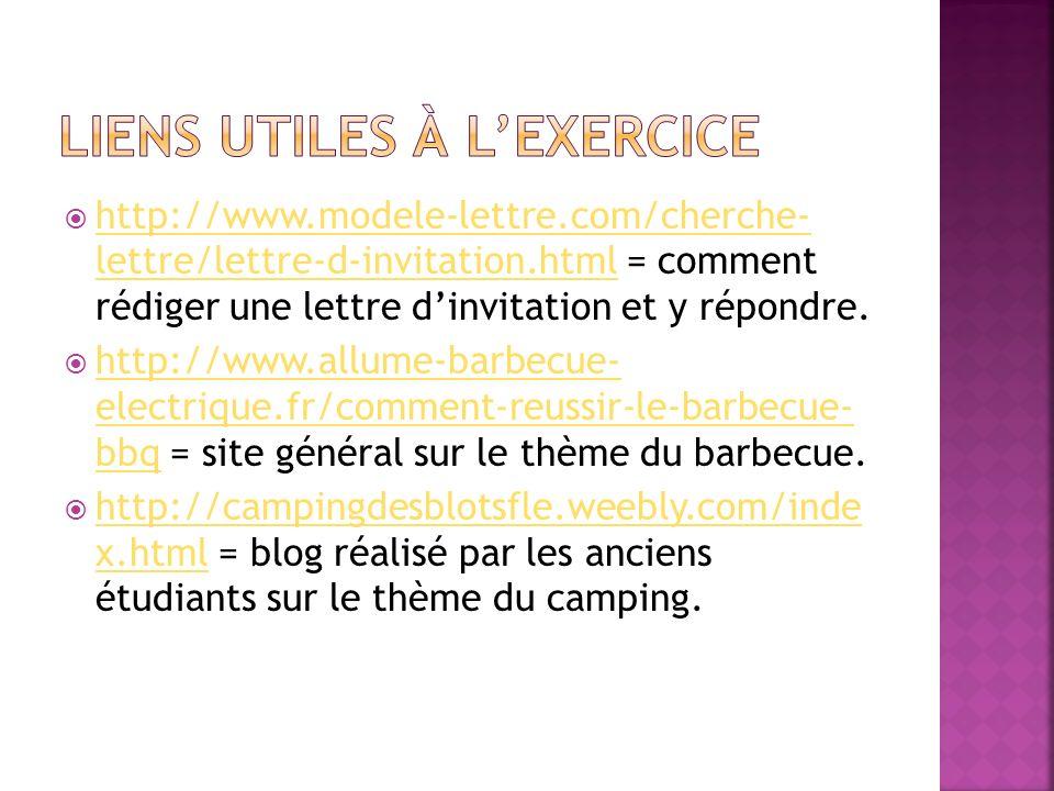 http://www.modele-lettre.com/cherche- lettre/lettre-d-invitation.html = comment rédiger une lettre dinvitation et y répondre. http://www.modele-lettre