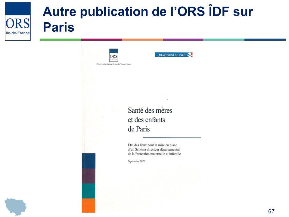 67 Autre publication de lORS ÎDF sur Paris