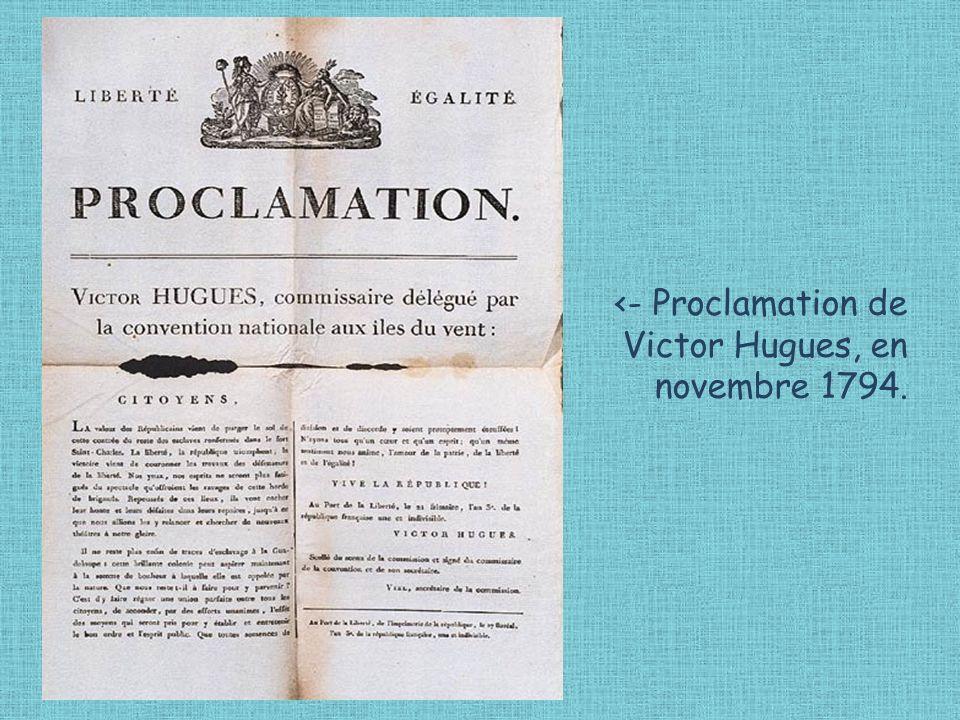 <- Proclamation de Victor Hugues, en novembre 1794.