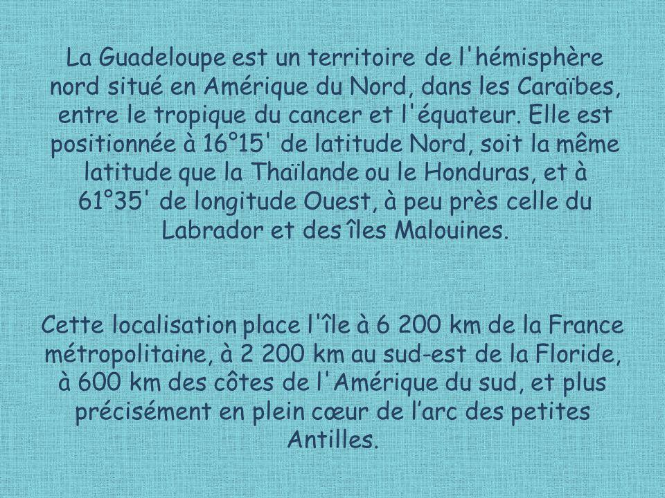 La Guadeloupe est un territoire de l hémisphère nord situé en Amérique du Nord, dans les Caraïbes, entre le tropique du cancer et l équateur.