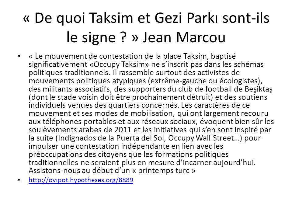 « De quoi Taksim et Gezi Parkı sont-ils le signe .