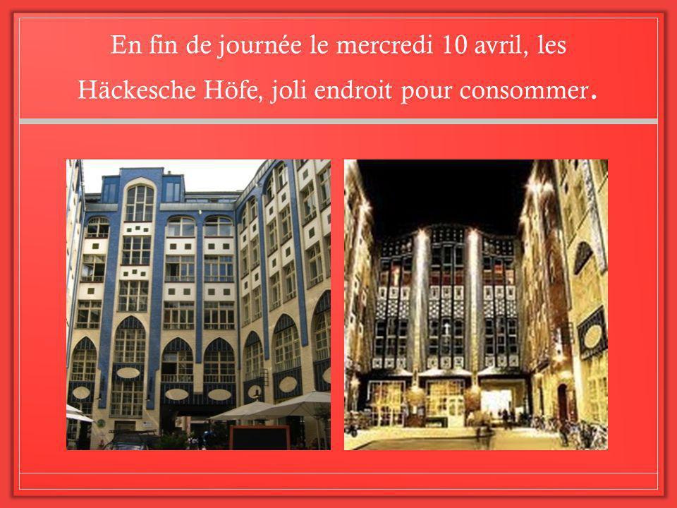 En fin de journée le mercredi 10 avril, les Häckesche Höfe, joli endroit pour consommer.