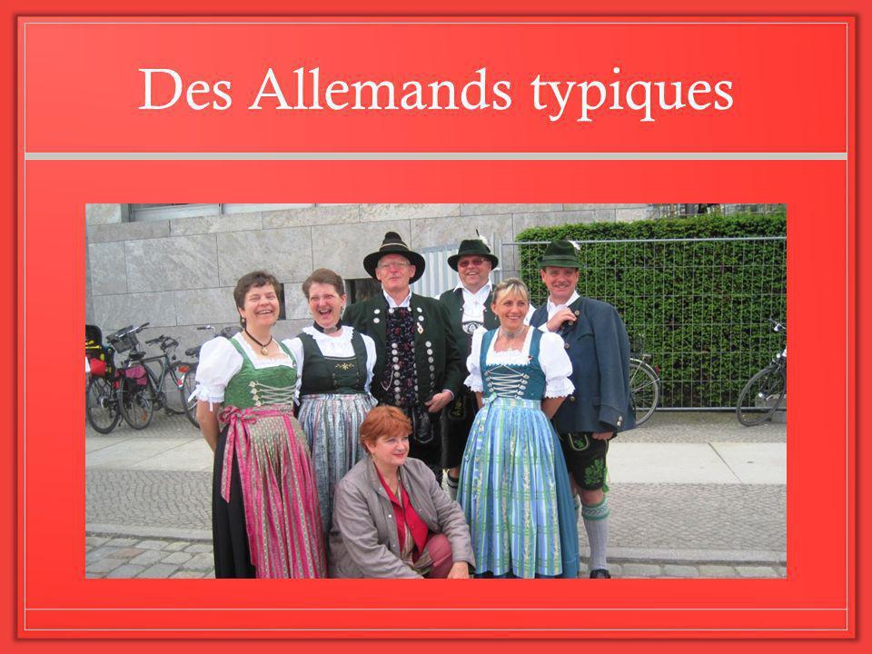 Des Allemands typiques