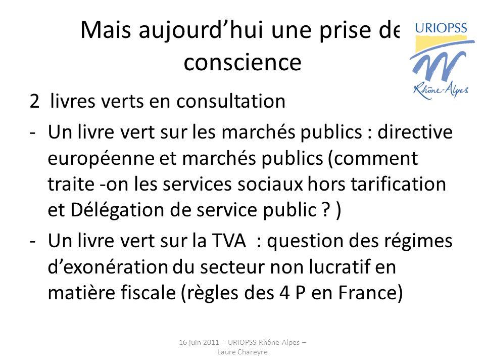 Mais aujourdhui une prise de conscience 2 livres verts en consultation -Un livre vert sur les marchés publics : directive européenne et marchés public